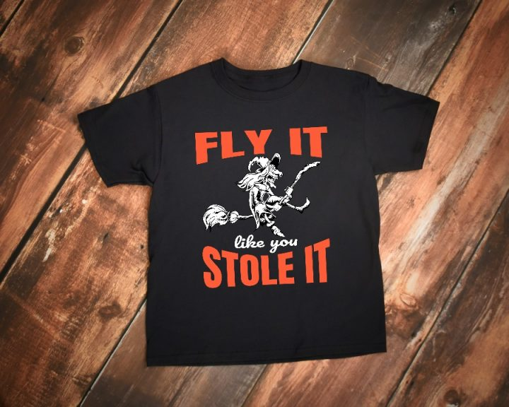 Fly it like you stole it Halloween t-shirt